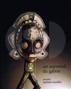 3 Art ancestral du Gabon dans les Collections du Musée Barbier-Mueller H 30 cm. B 23 cm.   Louis Perrois  Genève: Musée Barbier-Mueller (1985). ISBN: 2-88104-011-x  In association with the Dallas Museum of Fine Art and the L.A. County Museum of Art.  French text 238 pages, 72 illustrations and 39 full-page color plates. Hardcover