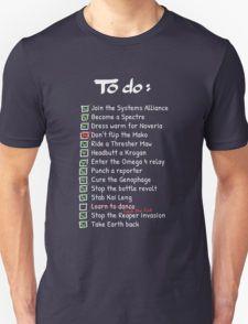 Commander Shepards To-Do List Unisex T-Shirt