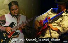 Marquis Knox and Jeremiah Johnson Blues Guitarists