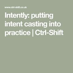 Intently: putting intent casting into practice | Ctrl-Shift