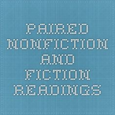 Paired Nonfiction and Fiction Readings