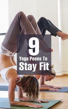 9 Yoga Poses To Stay Fit ~ Medihealer