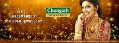 Chungath Jewellery is one of most contemporary jewelers in India, specializing in the latest variation of fashionable ornaments a ll model ranging from gold, diamond, rubies, emeralds, silver, platinum jewellery and coloured gold.