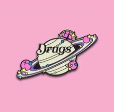 'Space Drugs' Pin