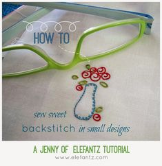 Tutorial - how to sew sweet backstitch and lazy daisies! Plus a FREE design to download!