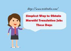 Simplest Way to Obtain #MarathiTranslation #Jobs These Days