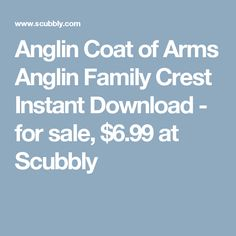 Anglin Coat of Arms Anglin Family Crest Instant Download - for sale, $6.99 at Scubbly