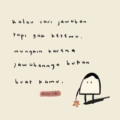 Poetry Quotes, Words Quotes, Qoutes, Motivational Quotes Wallpaper, Wallpaper Quotes, Movie Quotes, Book Quotes, Cinta Quotes, Quotes Indonesia