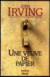 Une veuve de papier par John Irving