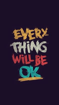 Everything will be ok iPhone 5s Wallpaper Download | iPhone Wallpapers, iPad wallpapers One-stop Download