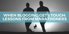 9 Lessons Bloggers Can Learn from Marathoners to Maintain Momentum  via Kevin J. Duncan #blog