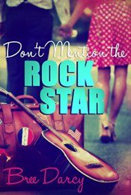 Don't Mention The Rock Star by Bree Darcy ebook deal