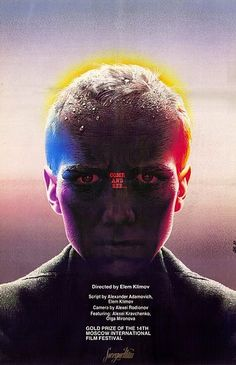 "'Come And See' by Elem Klimov. Stunningly bleak arty Russian war movie... like ""Apocalypse Now"" done in arty style by Andrei Tarkovsky."