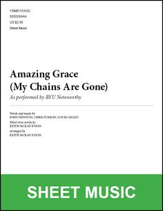 BYU Music Store - Amazing Grace (My Chains Are Gone) (arr. Keith McKay Evans) [Printed Sheet Music], $2.95 (http://www.byumusicstore.com/amazing-grace-my-chains-are-gone-arr-keith-mckay-evans-printed-sheet-music/)