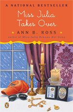I love ALL off Ann Ross's Miss Julia Books. So funny. :) great series