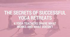 The Secrets of Successful Yoga Retreats