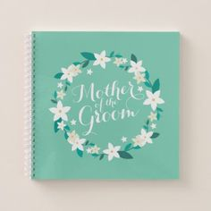 Mother of the Groom Elegant Wedding | Notebook - floral bridal shower gifts wedding bride party