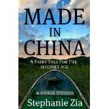 Made In China - A Fairy Tale For The Internet Age & Other Stories (Kindle Edition)By Stephanie Zia Self Help, Kindle, Fairy Tales, Internet, China, Age, How To Make, Shorts, Gift