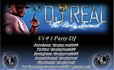 Let me give you a little synopsis about myself first. DJ Real has grown up to become a force to be reckoned with. He is an entertainer, a crowd pleaser, and a multi- dimensional mind is what set him apart from others in the industry. He is always going left with his craft. and if you look up the words talented or gifted you will see his picture right next to them.