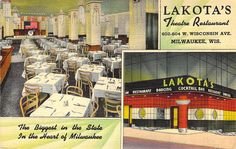 Lakota's Theater Restaurant  Milwaukee, WI