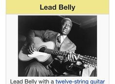 Lead Belly's work has been widely covered by subsequent musical acts, including Brian Wilson, Delaney Davidson, Tom Russell, Lonnie Donegan, Bryan Ferry,The Beach Boys, Creedence Clearwater Revival Elvis Presley,Abba, Pete Seeger, The Weavers,Harry Belafonte, Frank Sinatra, Ram Jam, The Animals, Jay Farrar, Johnny Cash, Bob Dylan, Tom Petty, Dr. John, Ry Cooder, Davy Graham, Maria Muldaur, Rory Block, Grateful Dead, Gene Autry, Odetta, Billy Childish Mungo Jerry, Paul King, Led Zeppelin