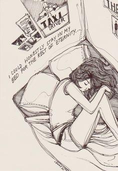 Podría quedarme en la cama el resto de la eternidad