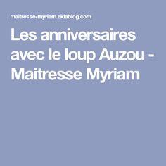 Les anniversaires avec le loup Auzou - Maitresse Myriam