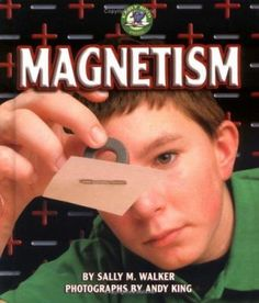 Magnets -- Magnetic materials -- Magnetic fields -- Magnetic poles -- Kinds of magnets. Simple Circuit, Science Curriculum, Magnetic Field, Children's Literature, Student Learning, Magnets, Education, Fields, Onderwijs