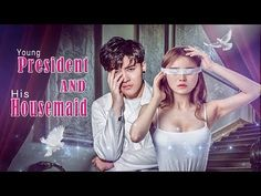 """Synopsis: 2019 New Romance Movie """"Young President and His Housemaid"""" is a love story film. Sheng Yuming, the young president of global Sheng Gu Group, is a p."""