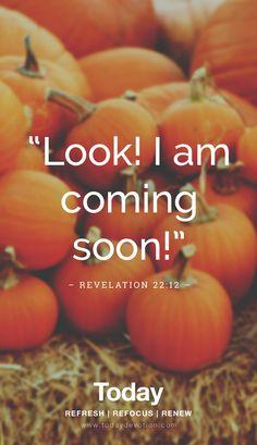 Biblical Quotes, Scripture Quotes, Encouragement Quotes, Spiritual Quotes, Spiritual Readings, Scriptures, Revelation 22 12, Sacrifice Love, Blessed Assurance
