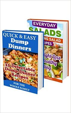 Quick and Easy Recipes BOX SET 2 IN 33 Delectable Dump Dinners + 30 Amazing Salad Recipes For Weight Loss: (Cooking Light, Recipe Books, Dump Dinners . Cooking Light Recipes, Cooking For Two, Meals For Two, Easy Cooking, Dump Dinners, Weight Loss Smoothie Recipes, Diet Reviews, Amazing Salad
