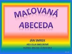 Slovak Language, Crafts For Kids To Make, The Creator, Preschool, Teacher, Writing, Education, Reading, Music