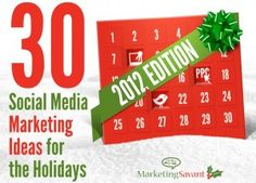 30 Social Media Marketing Ideas for the Holidays Part III   Hold a Holiday Contest