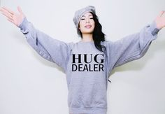 Hug Dealer Funny Saying Unisex Fleece/Sweatshirt by MydaGreat, $23.99