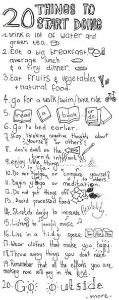 20 tips for a healthy life. Starting today I will start what I dont already do