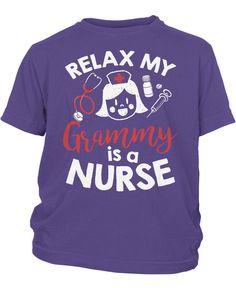Relax My Grammy Is a Nurse - Children's T-Shirt
