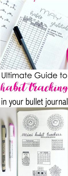 Grab the ultimate guide to habit tracking in your bullet journal