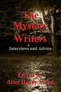 Interviews and advice from mystery writers. I am so honored to be included with the likes of Lawrence Block, Sue Grafton, J.A. Jance and many other top mystery authors. Come to my blog and meet Jean Henry Mead who edited the book