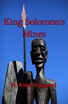 King Solomon's Mines [Annotated] by [Haggard, H. Rider] The book that introduced Allan Quatermain to the reading public. Still a rousing adventure tale. Rather progressive for its time, though it may seem anything but to the modern reader.