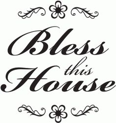 Silhouette Design Store - View Design #42442: bless this house vinyl
