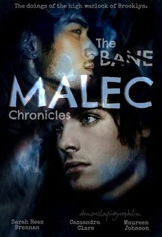 The Bane Malec Chronicles.