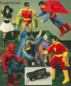 Batman, Robin, Joker,Superman. Played with these all the time.