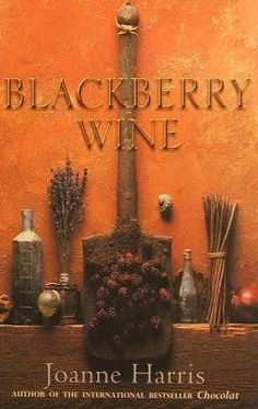 Blackberry Wine is the sequel to Joanne Harris' Chocolat, the basis of the film Chocolat