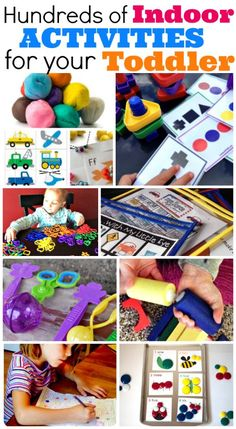 Hundred of indoor activities for toddlers--keeping in mind for those really hot or rainy days this summer.