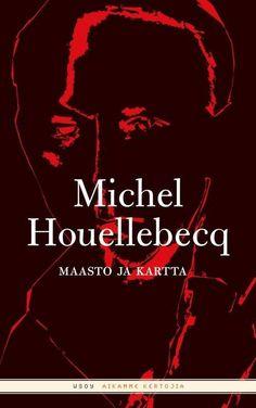 Michel Houellebecq, La carte et le territoire (2010). Finnish cover.