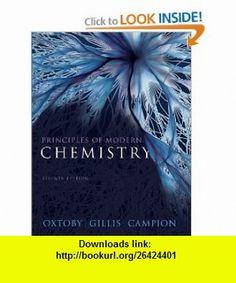 Principles of Modern Chemistry (9780840049315) David W. Oxtoby, H. Pat Gillis, Alan Campion , ISBN-10: 0840049315  , ISBN-13: 978-0840049315 ,  , tutorials , pdf , ebook , torrent , downloads , rapidshare , filesonic , hotfile , megaupload , fileserve