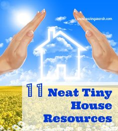 The Tiny House Movement is gaining steam. Friendly on the wallet and the environment, tiny houses have a lot to offer. Be sure to check out these 11 Tiny House Resources to find out what you need to know about tiny homes #tinyhouses #tinyhome