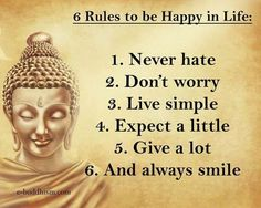 Buddha's rules for happy life are simple. #buddha #zen #happiness Buddha Quotes Happiness, Buddha Quotes Life, Buddha Quotes Inspirational, Sayings Of Buddha, Buddhist Quotes, Zen Sayings, Spiritual Quotes, Wisdom Quotes, Motivational Quotes