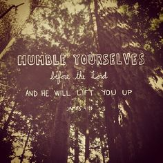 Humble yourselves before the lord and he will lift you up. James grace God Jesus Christ cross love bible quote gold pink saying Christian faith trust truth prayer Cool Words, Wise Words, Humble Yourself, Soli Deo Gloria, James 4, In Christ Alone, How He Loves Us, Jesus Freak, God Is Good