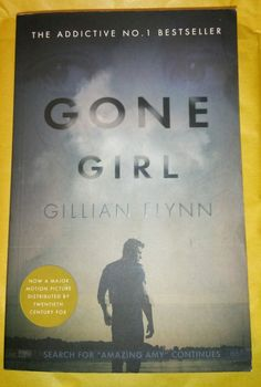 Gone Girl, Flynn, Gillian Book, Same day dispatch. Gone Girl Gillian Flynn, Amazing Amy, Best Sellers, The Twenties, Addiction, Books, Libros, Book, Book Illustrations